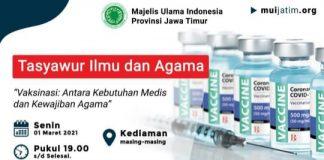 Vaksinasi menjadi topik bahasan dalam webinar yang diselenggerakan MUI Jatim